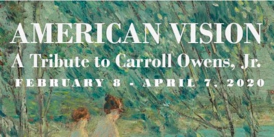 AMERICAN VISION: A Tribute to Carroll Owens, Jr.