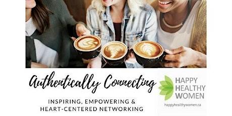 Authentically Connecting For Entrepreneurs ~ Etobicoke! tickets