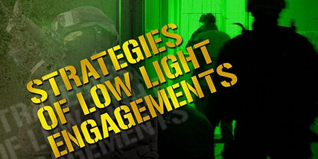 5-Day Strategies of Low Light Engagements Instructor Course - Olathe, KS  tickets