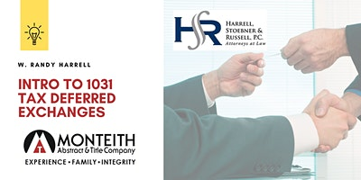 Intro to 1031 Tax Deferred Exchanges Lunch & Learn