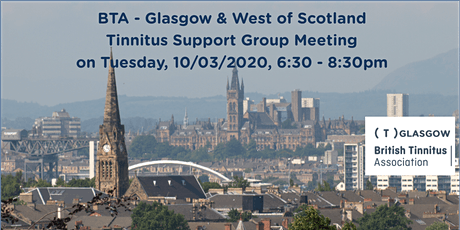 BTA – Glasgow & West of Scotland Tinnitus Support Group (10/03/2020) tickets