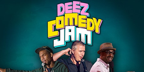 Deez Laughs Comedy Jam tickets