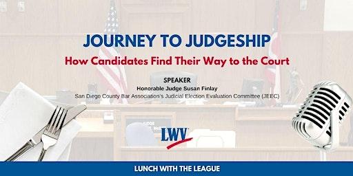 Journey to Judgeship