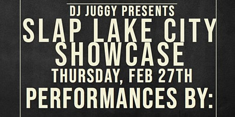 Slap Lake City Hiphop Showcase #8 tickets
