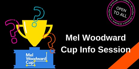 Mel Woodward Cup Info Session tickets
