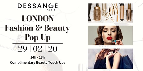 Luxury Fashion & Beauty Pop Up at Dessange London tickets