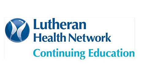 2020 -Lutheran Hospital  Advanced Assessment 11/2 pm and 11/4 tickets