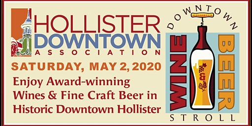 Downtown Hollister Wine & Beer Stroll