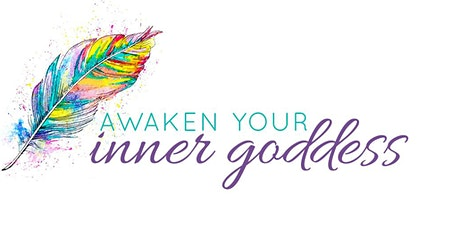 Awaken Your Inner Goddess Adelaide tickets
