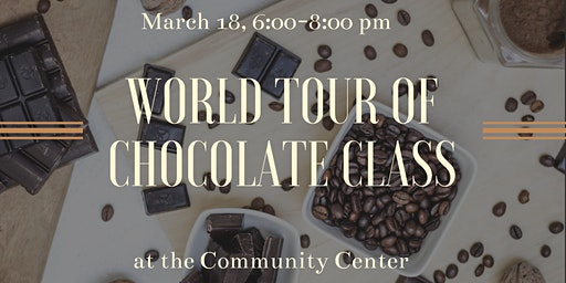 World Tour of Chocolate Class