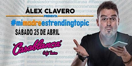 ALEX CLAVERO en Arganda del Rey (Madrid) entradas
