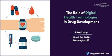 The Role of Digital Health Technologies in Drug Development: A Workshop tickets