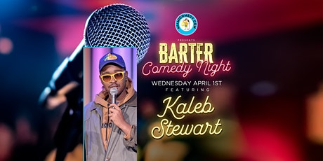 Barter Comedy Night w/ Kaleb Stewart tickets
