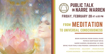 "Public Talk in Narre Warren: ""From Meditation to Universal Consciousness"" tickets"