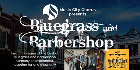 Music City Chorus Presents: Bluegrass and Barbershop - Postponed tickets