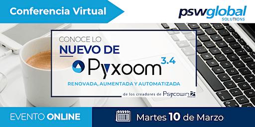 10 Marzo - Conoce lo nuevo de Pyxoom / TMK
