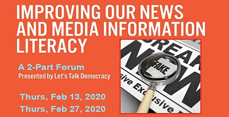 Improving our News and Media Information Literacy: A Let's Talk Democracy Forum  tickets