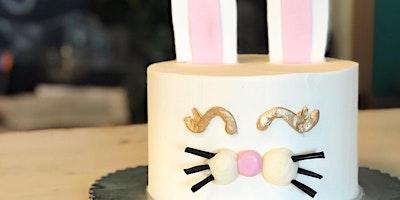Easter Bunny Cake Class