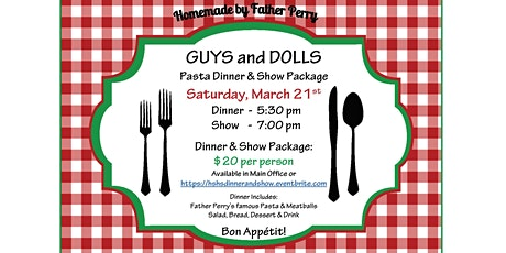 HSHS GUYS and DOLLS Pasta Dinner & Show Package tickets
