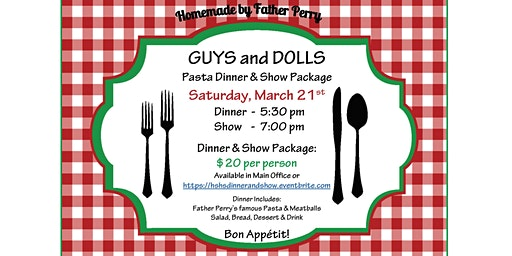 HSHS GUYS and DOLLS Pasta Dinner & Show Package