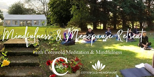 Mindfulness and Menopause Retreat Gloucestershire
