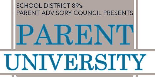 Parent University presented by School District 89's Parent Advisory Council