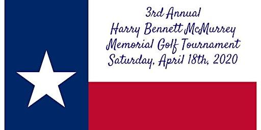 3rd Annual Harry Bennett McMurrey Golf Tournament