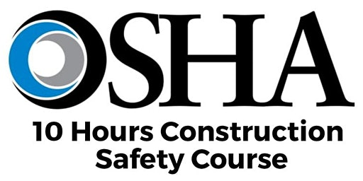 OSHA 10-Hour Construction Training Course