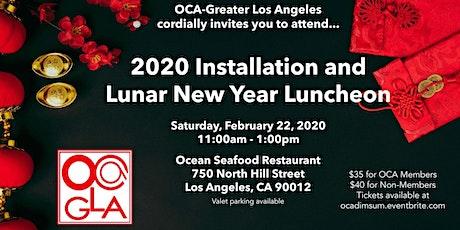 OCA-Greater LA 2020 Installation & Lunar New Year Luncheon tickets