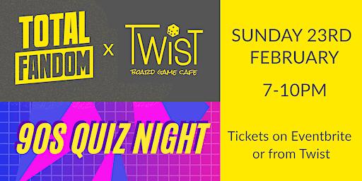 90s Quiz Night presented by Total Fandom x Twist