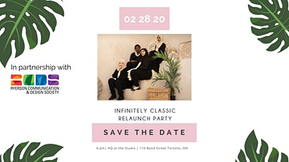 Infinitely Classic Relaunch Party tickets