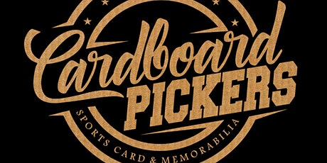 Cardboard Pickers Expo with Memorabilia, Comic Books and Trading Cards tickets