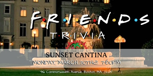 Friends Trivia at Sunset Cantina