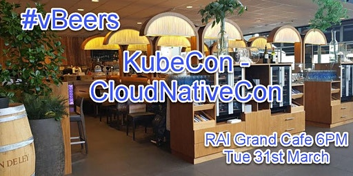 vBeers KubeCon - CloudNativeCon EU 2020 @ RAI Grand Cafe 6PM