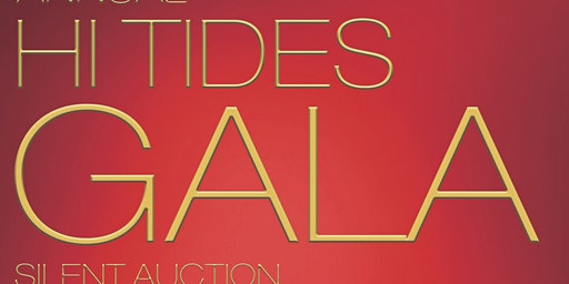 Hi Tide Gala and Silent Auction