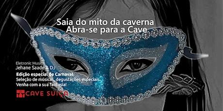Carnaval da Cave - Segunda Edição ingressos