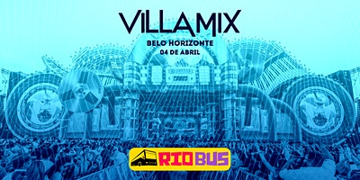 Excursão Villa Mix BH