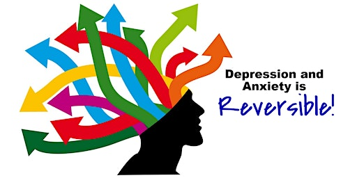 Reversing Anxiety & Depression!