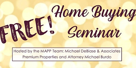 Free Home Buying Seminar!! tickets