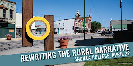 Rewriting the Rural Narrative, Year Two, at Ancilla College tickets