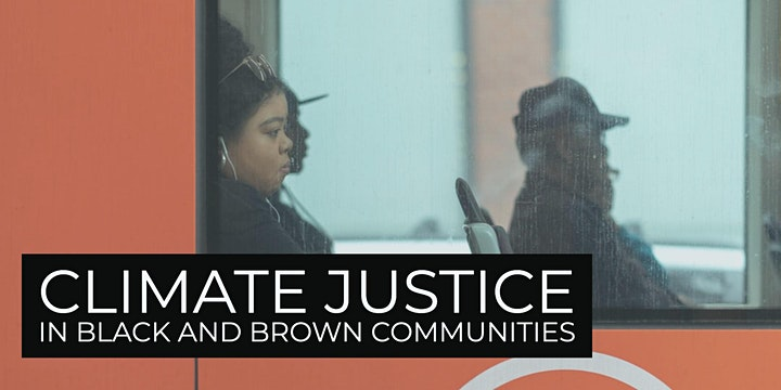 Climate Justice in Black and Brown Communities image
