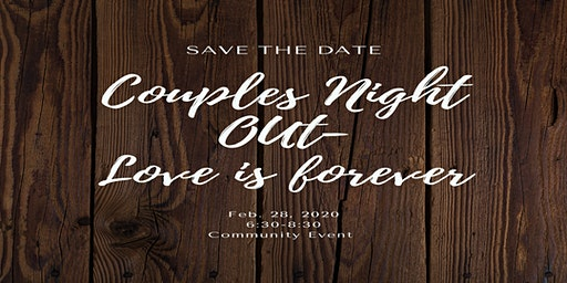 Couples Night Out-Love is Forever