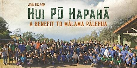 Hui Pū Hapahā: A Benefit to Mālama Pālehua tickets