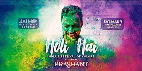 Holi Hai - All Ages Color Festival in Seattle w/ DJ Prashant tickets