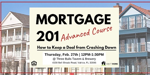 Mortgage 201 Advanced Course - Lunch & Learn