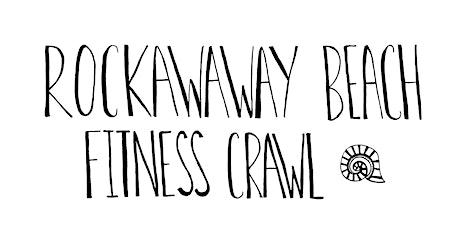 Fourth Annual Rockaway Beach Fitness Crawl tickets