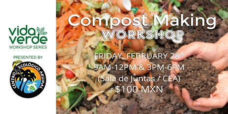 Compost Making Workshop / Taller Elabora tu propia composta casera tickets