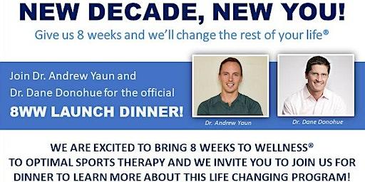 8 Week To Wellness Launch Dinner