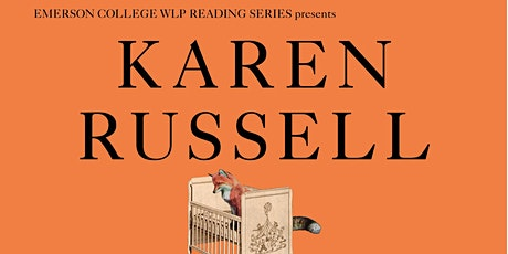 WLP Reading Series Q&A: Karen Russell tickets