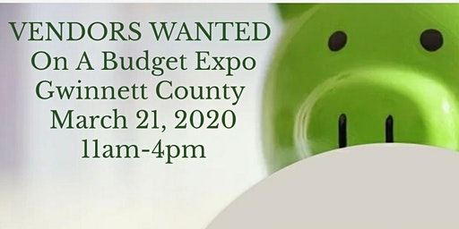 On A Budget Expo- Accepting Vendors!